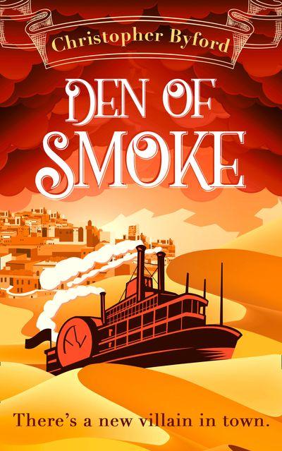 Den of Smoke (Gambler's Den series, Book 3) - Christopher Byford