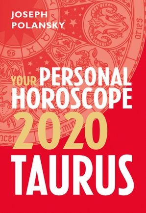 Taurus 2020: Your Personal Horoscope eBook  by Joseph Polansky