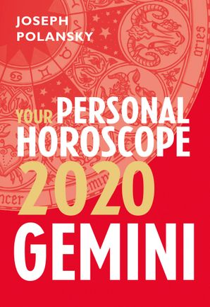 Gemini 2020: Your Personal Horoscope eBook  by Joseph Polansky