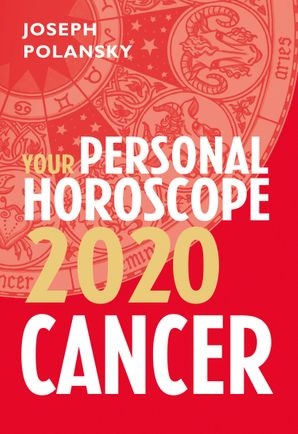 Cancer 2020: Your Personal Horoscope eBook  by