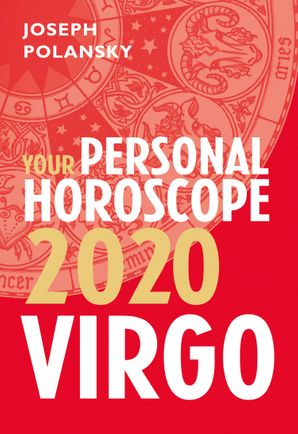 Virgo 2020: Your Personal Horoscope eBook  by Joseph Polansky