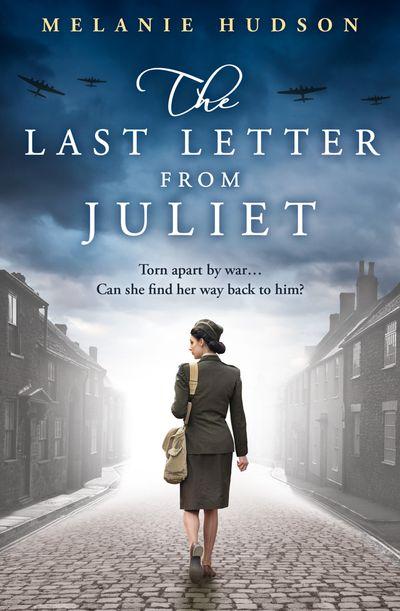 The Last Letter from Juliet - Melanie Hudson