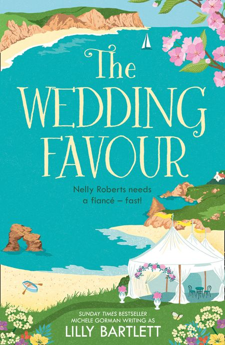 The Wedding Favour (The Lilly Bartlett Cosy Romance Collection, Book 3) - Lilly Bartlett and Michele Gorman