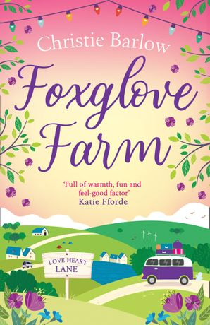 Foxglove Farm (Love Heart Lane Series, Book 2) Paperback  by Christie Barlow