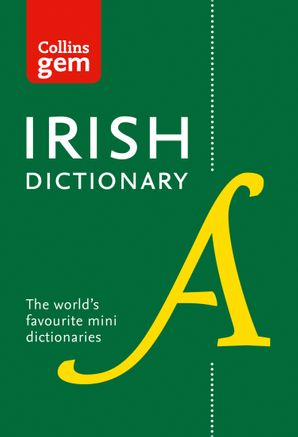 Collins Irish Gem Dictionary: The world's favourite mini dictionaries (Collins Gem) Paperback Fifth edition by No Author