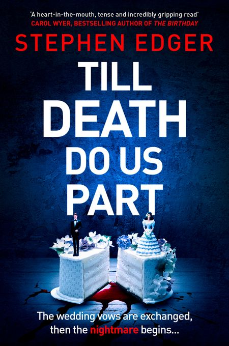 Till Death Do Us Part - Stephen Edger