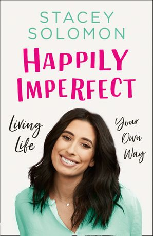 Happily Imperfect: Living life your own way Hardcover  by
