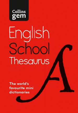 Collins Gem School Thesaurus: Trusted support for learning, in a mini-format Paperback Sixth edition by