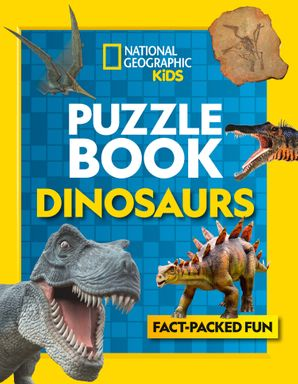 Puzzle Book Dinosaurs: Brain-tickling quizzes, sudokus, crosswords and wordsearches (National Geographic Kids Puzzle Books) Paperback  by No Author