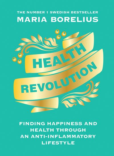 Health Revolution - Maria Borelius
