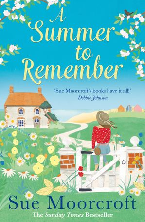 A Summer to Remember Paperback  by Sue Moorcroft