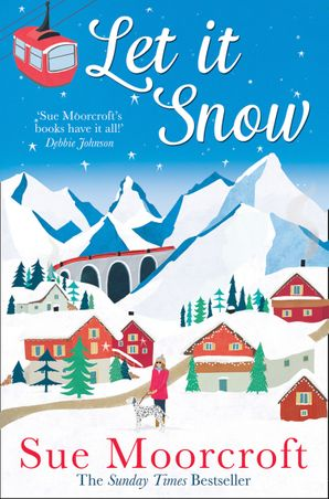 Let It Snow Paperback  by Sue Moorcroft