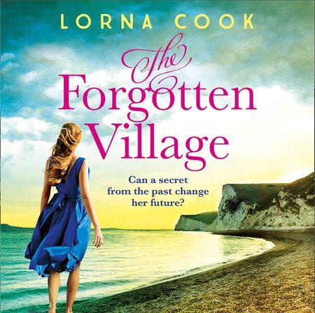 The Forgotten Village - Lorna Cook, Read by Beth Eyre