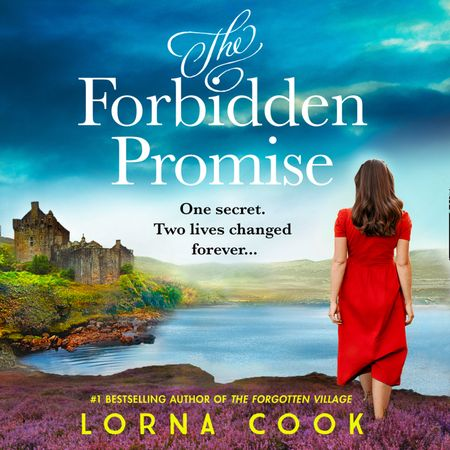 The Forbidden Promise - Lorna Cook, Read by Eilidah Beaton
