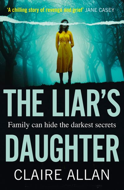 The Liar's Daughter - Claire Allan