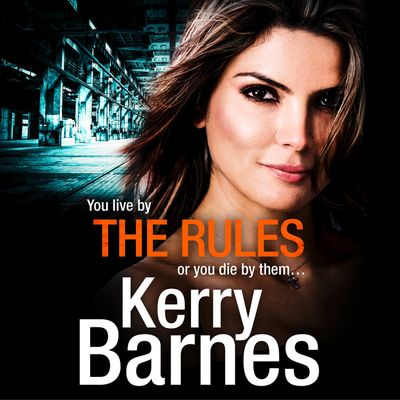 The Rules - Kerry Barnes, Read by Annie Aldington