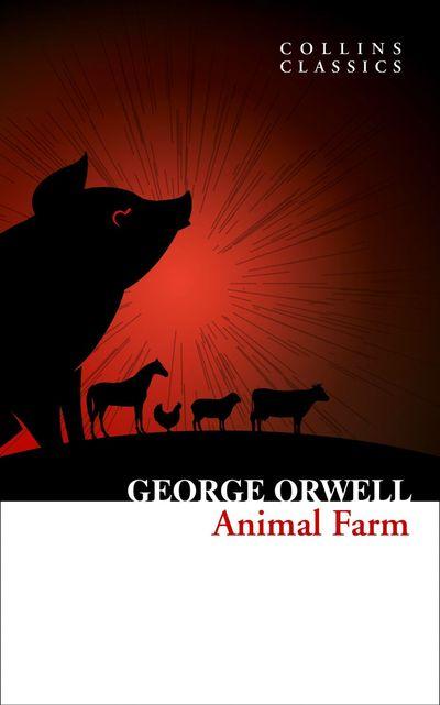 Animal Farm (Collins Classics) - George Orwell