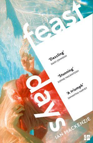 Feast Days Paperback  by Ian MacKenzie