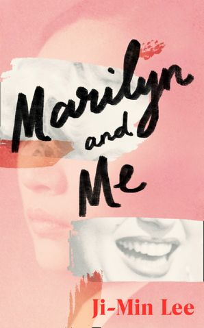 Marilyn and Me Hardcover  by Ji-min Lee