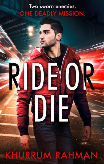 Ride or Die (Jay Qasim, Book 3) - Khurrum Rahman