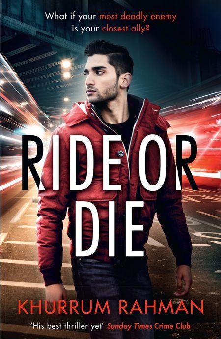 Ride or Die (Jay Qasim, Book 3) - Khurrum Rahman