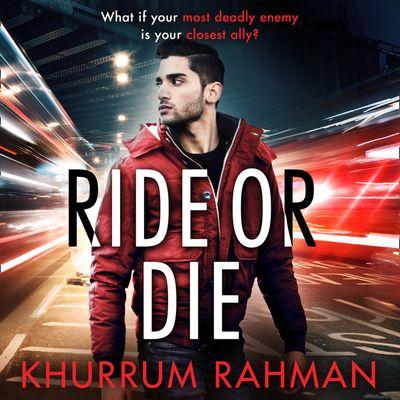 Ride or Die (Jay Qasim, Book 3) - Khurrum Rahman, Read by Waleed Akhtar