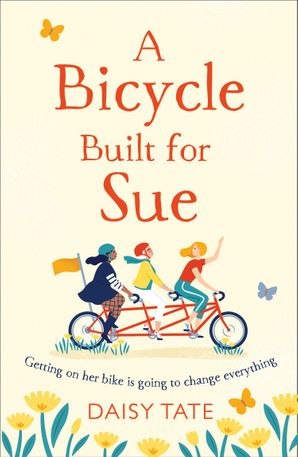 A Bicycle Made for Sue eBook  by Daisy Tate