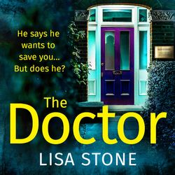 The Doctor - Lisa Stone, Reader to be announced