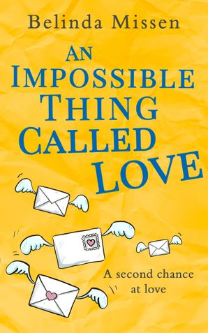 An Impossible Thing Called Love Paperback  by Belinda Missen