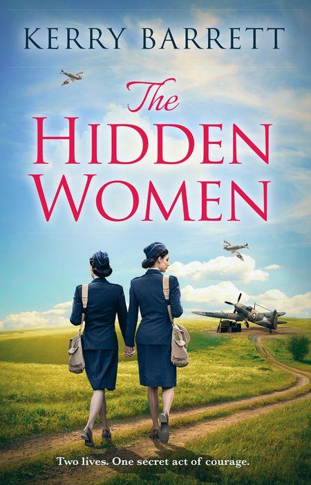 The Hidden Women: An inspirational historical novel about sisterhood - Kerry Barrett