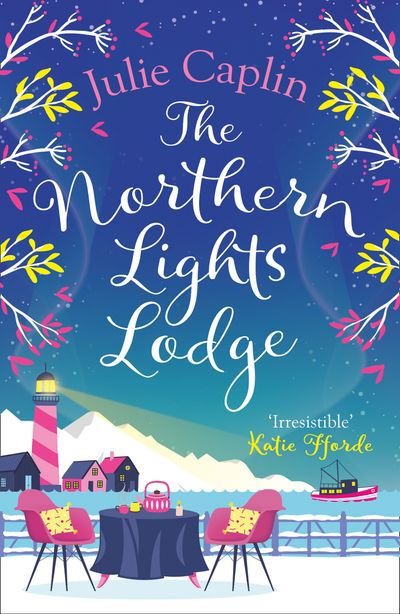 The Northern Lights Lodge (Romantic Escapes, Book 4) - Julie Caplin