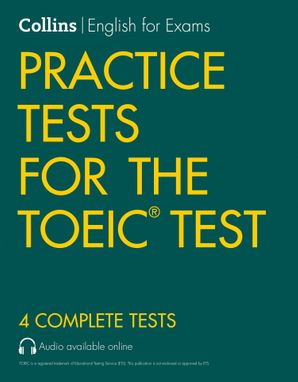 Practice Tests for the TOEIC Test (Collins English for the TOEIC Test) Paperback Second edition by