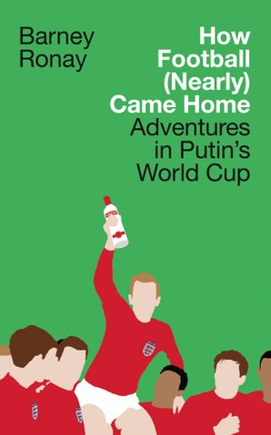 How Football (Nearly) Came Home Hardcover  by
