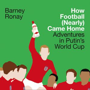 How Football (Nearly) Came Home Download Audio Unabridged edition by