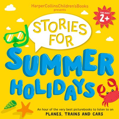 Audiobook Compilation: Stories for Summer Holidays, Age 2+ -