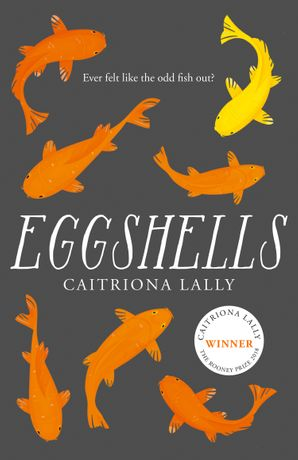 Eggshells Paperback  by Caitriona Lally