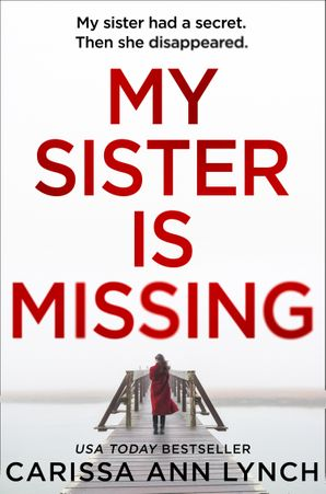 My Sister is Missing Paperback  by