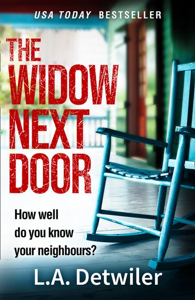 The Widow Next Door - L.A. Detwiler
