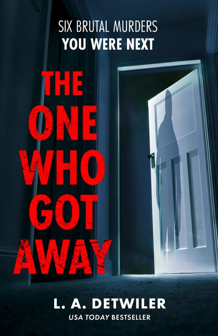 The One Who Got Away - L.A. Detwiler