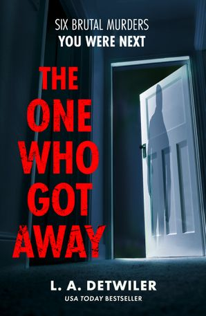The One Who Got Away Paperback  by L.A. Detwiler