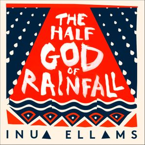 The Half-God of Rainfall  Unabridged edition by No Author