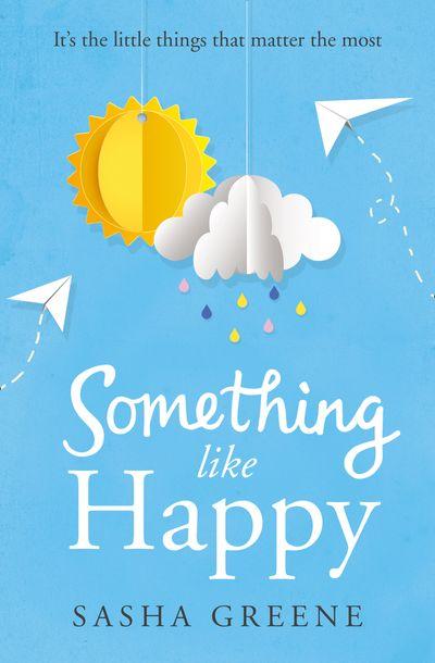 Something Like Happy - Sasha Greene