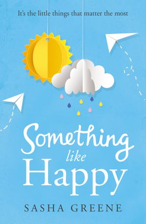 Something Like Happy Paperback  by