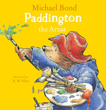 Paddington the Artist - Michael Bond, Illustrated by R. W. Alley