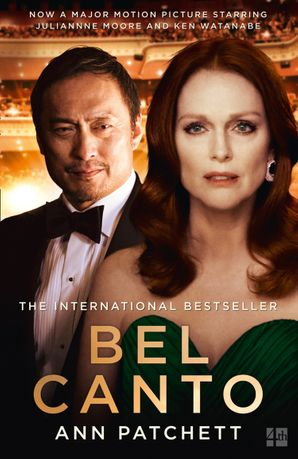 Bel Canto: Film tie-in Paperback Film tie-in edition by Ann Patchett