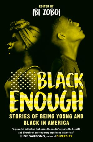 black-enough-stories-of-being-young-and-black-in-america