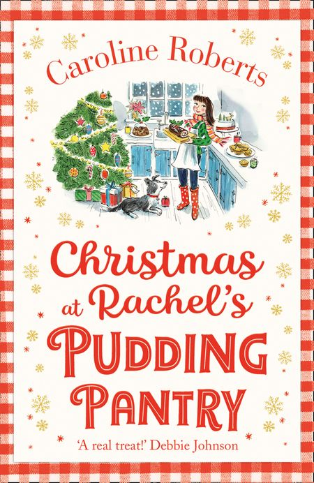 Christmas at Rachel's Pudding Pantry (Pudding Pantry, Book 2) - Caroline Roberts