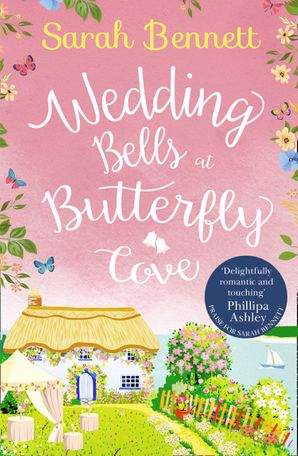 Wedding Bells at Butterfly Cove (Butterfly Cove, Book 2) Paperback  by Sarah Bennett
