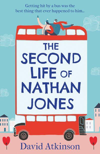 The Second Life of Nathan Jones - David Atkinson