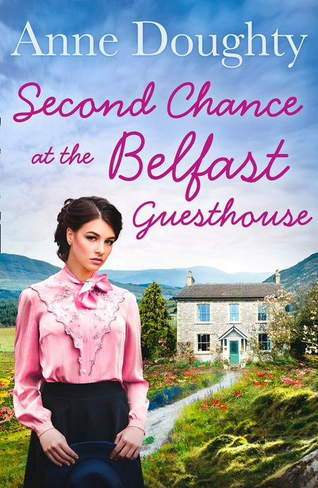 Second Chance at the Belfast Guesthouse - Anne Doughty